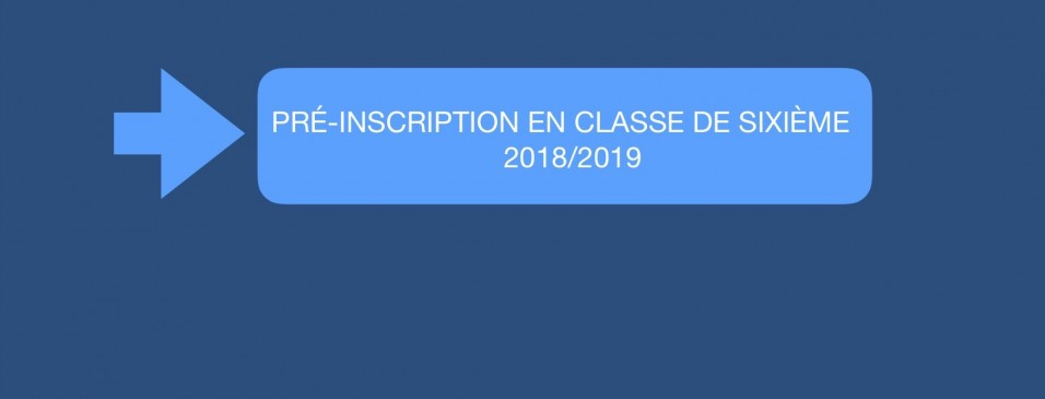 Pré-inscription en classe de 6e